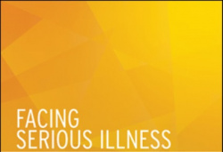 Facing Serious Illness: Guidance for Christians towards the end of life (book)